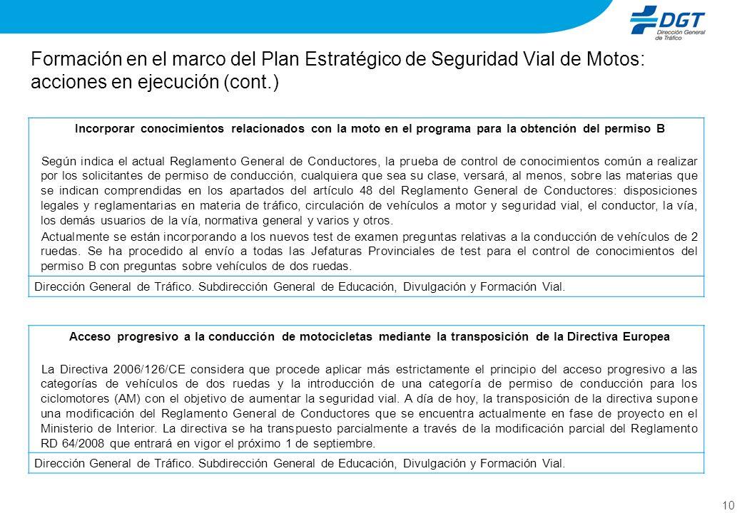 Formación en el marco del Plan Estratégico de Seguridad Vial de Motos: acciones en ejecución (cont.)
