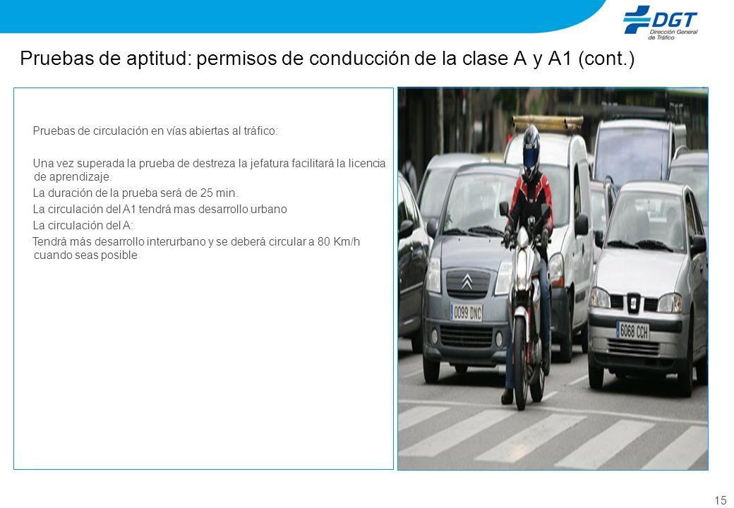 Pruebas de aptitud: permisos de conducción de la clase A y A1 (cont.)