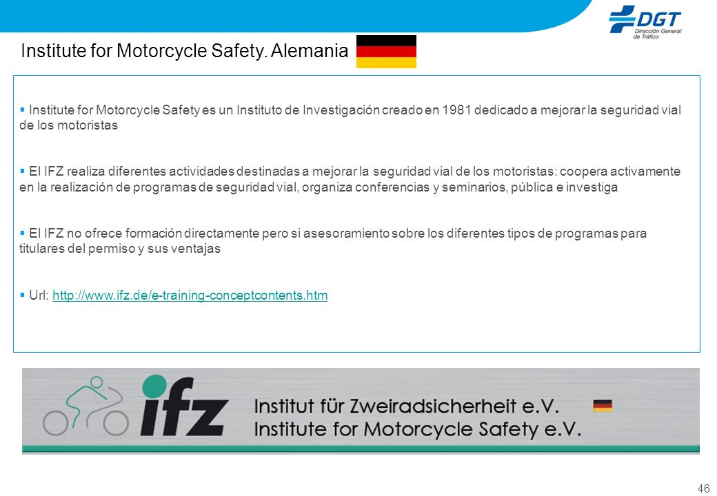 Institute for Motorcycle Safety. Alemania