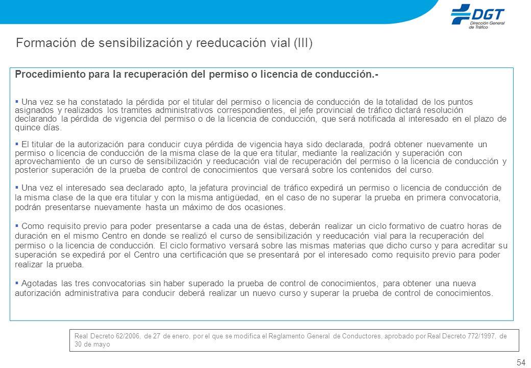 Formación de sensibilización y reeducación vial (III)