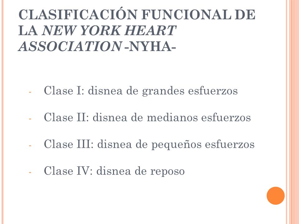 CLASIFICACIÓN FUNCIONAL DE LA NEW YORK HEART ASSOCIATION -NYHA-