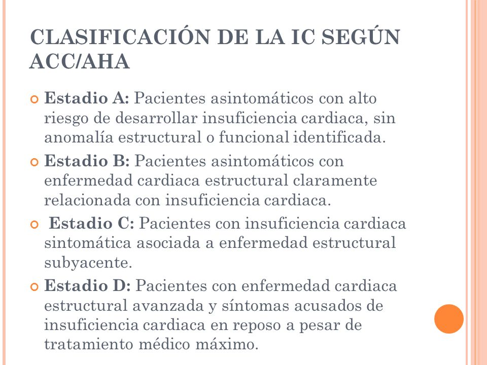 CLASIFICACIÓN DE LA IC SEGÚN ACC/AHA