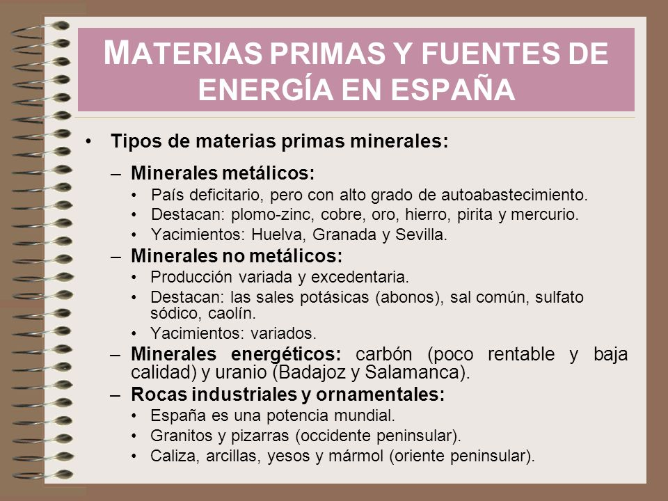 MATERIAS PRIMAS Y FUENTES DE ENERGÍA EN ESPAÑA