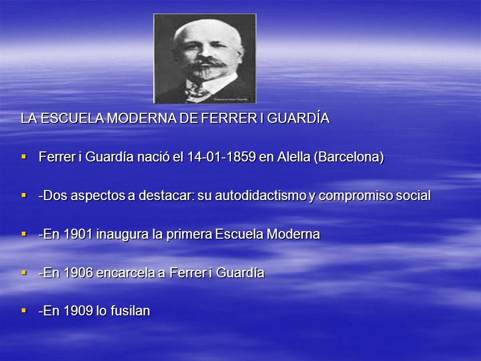 LA ESCUELA MODERNA DE FERRER I GUARDÍA