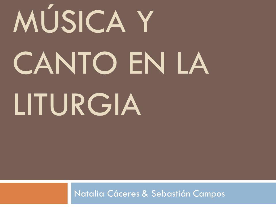 MÚSICA Y CANTO EN LA LITURGIA