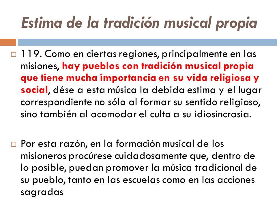 Estima de la tradición musical propia