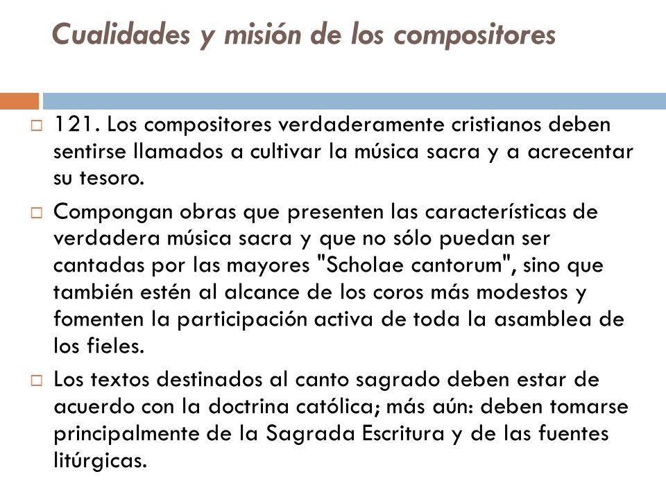 Cualidades y misión de los compositores