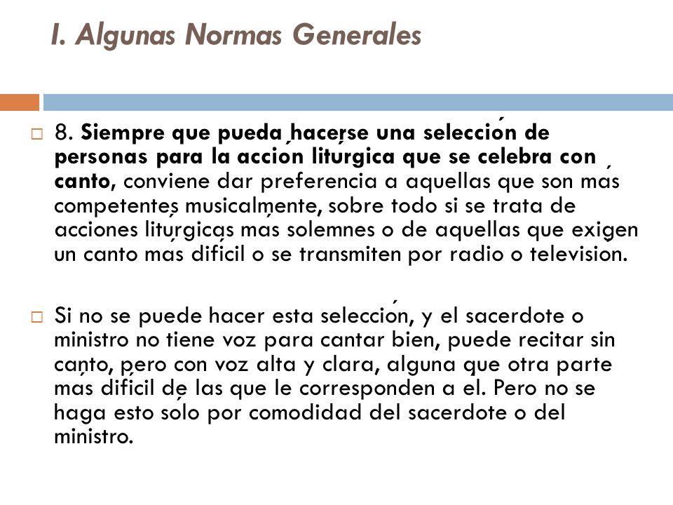 I. Algunas Normas Generales