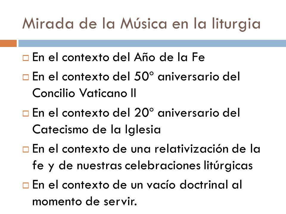 Mirada de la Música en la liturgia