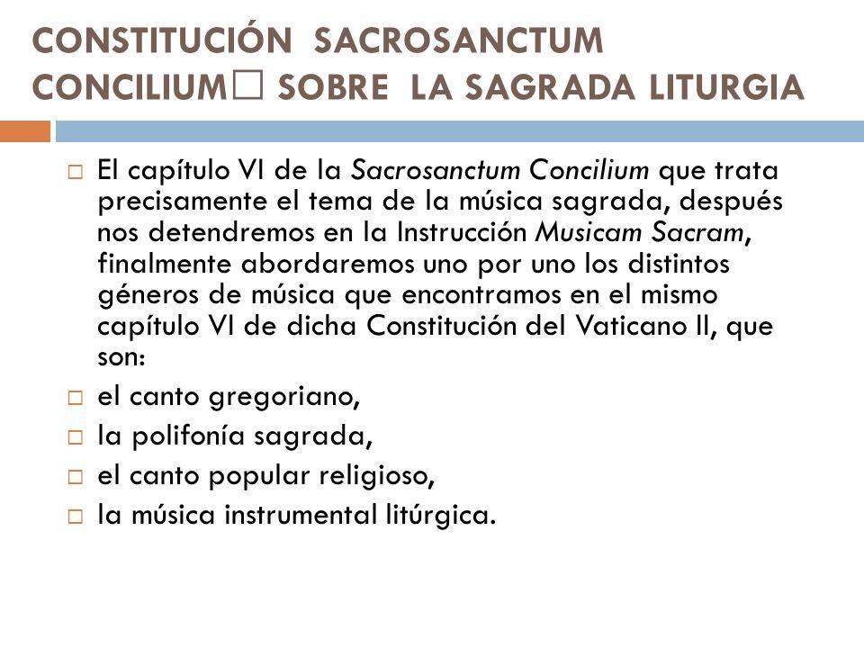CONSTITUCIÓN SACROSANCTUM CONCILIUM SOBRE LA SAGRADA LITURGIA