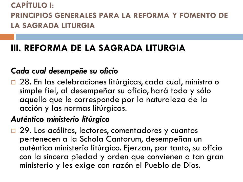 III. REFORMA DE LA SAGRADA LITURGIA