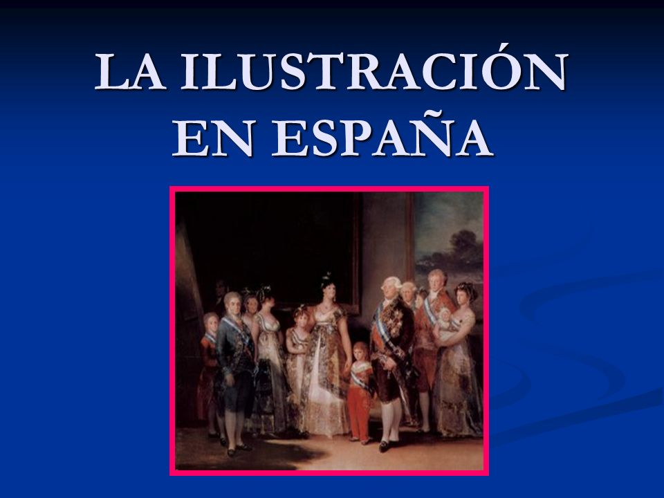 LA ILUSTRACIÓN EN ESPAÑA