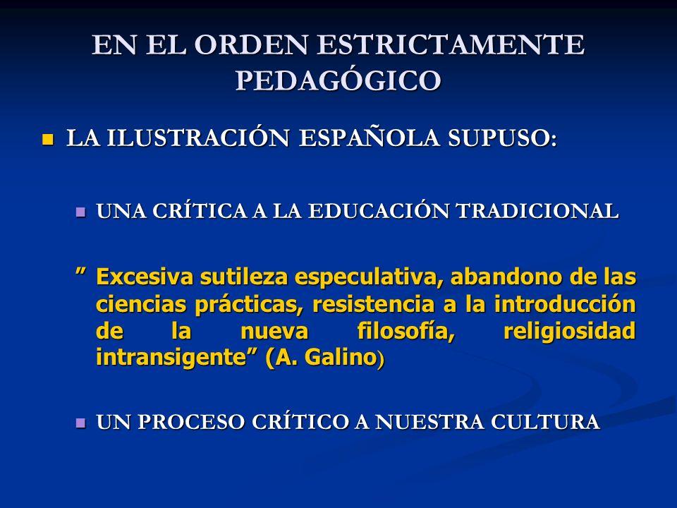 EN EL ORDEN ESTRICTAMENTE PEDAGÓGICO