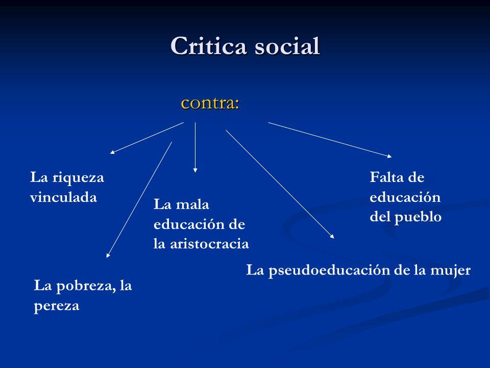 Critica social contra: La riqueza vinculada