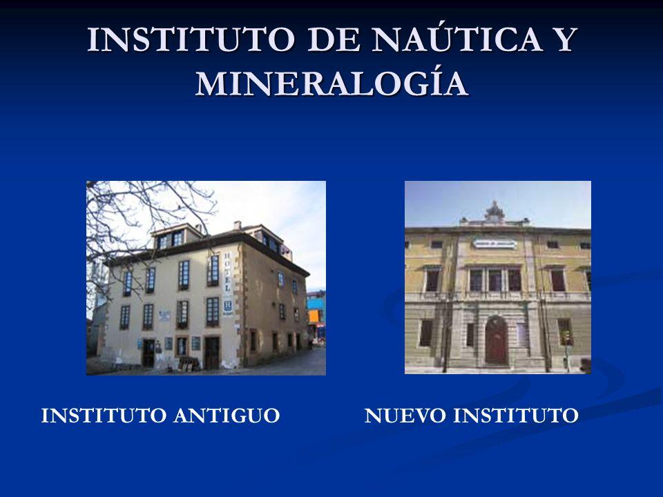 INSTITUTO DE NAÚTICA Y MINERALOGÍA