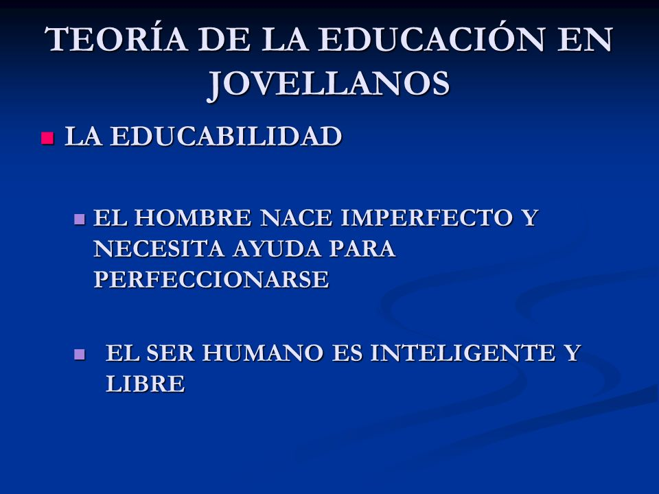 TEORÍA DE LA EDUCACIÓN EN JOVELLANOS