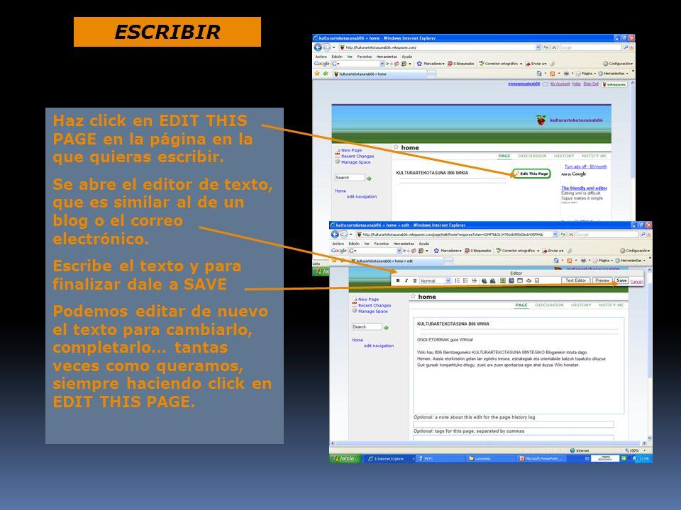 ESCRIBIRHaz click en EDIT THIS PAGE en la página en la que quieras escribir.
