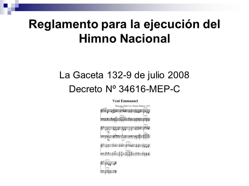 Reglamento para la ejecución del Himno Nacional