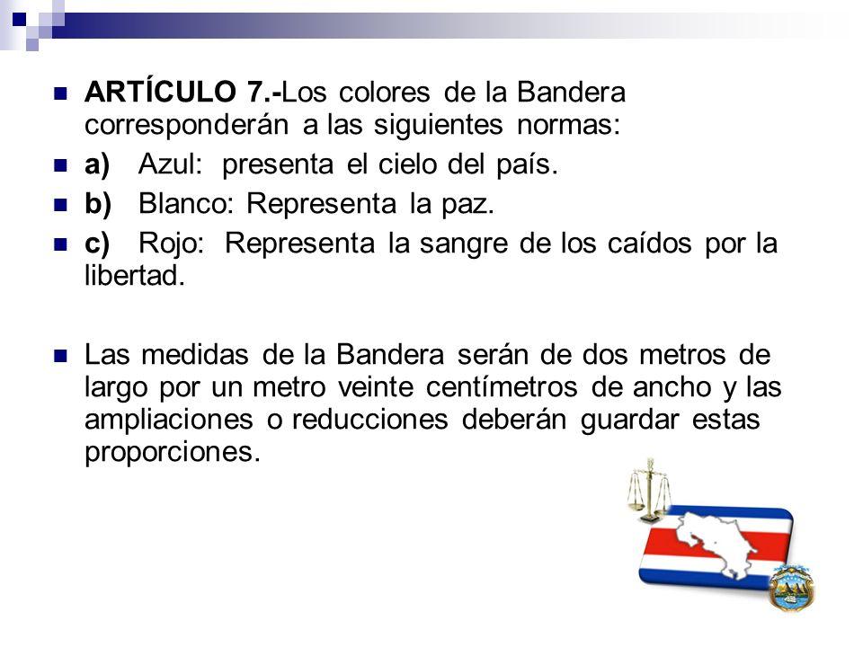 ARTÍCULO 7.-Los colores de la Bandera corresponderán a las siguientes normas: