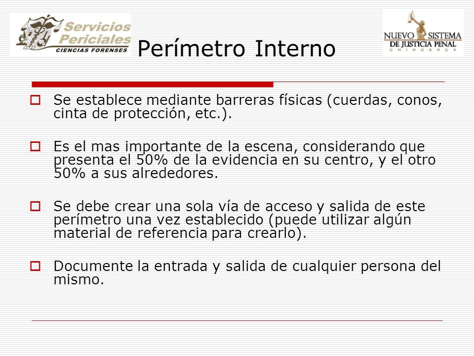 Perímetro Interno Se establece mediante barreras físicas (cuerdas, conos, cinta de protección, etc.).