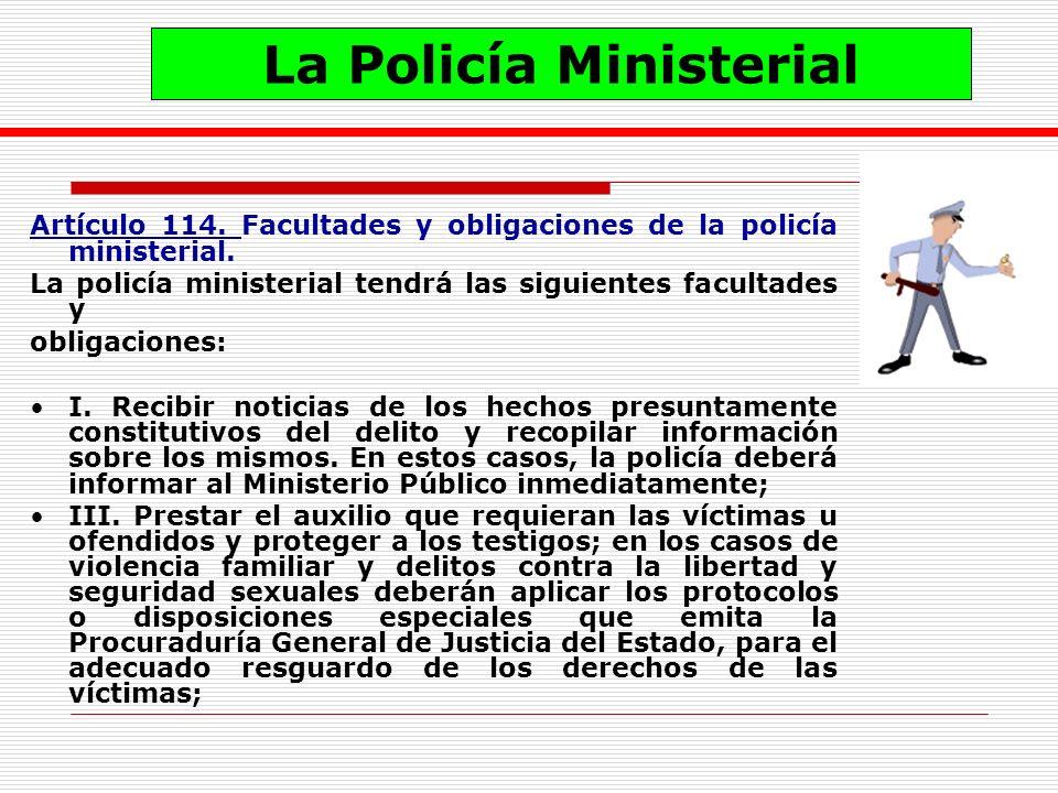 La Policía Ministerial