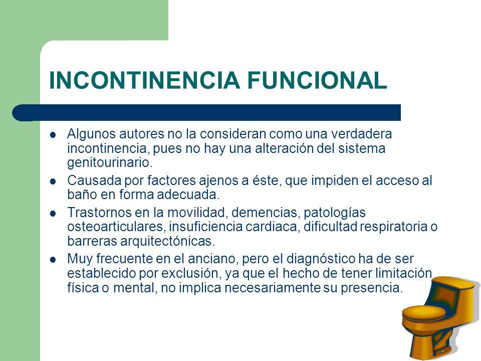 INCONTINENCIA FUNCIONAL