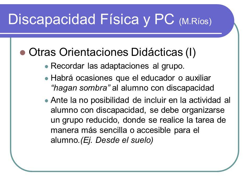 Discapacidad Física y PC (M.Ríos)