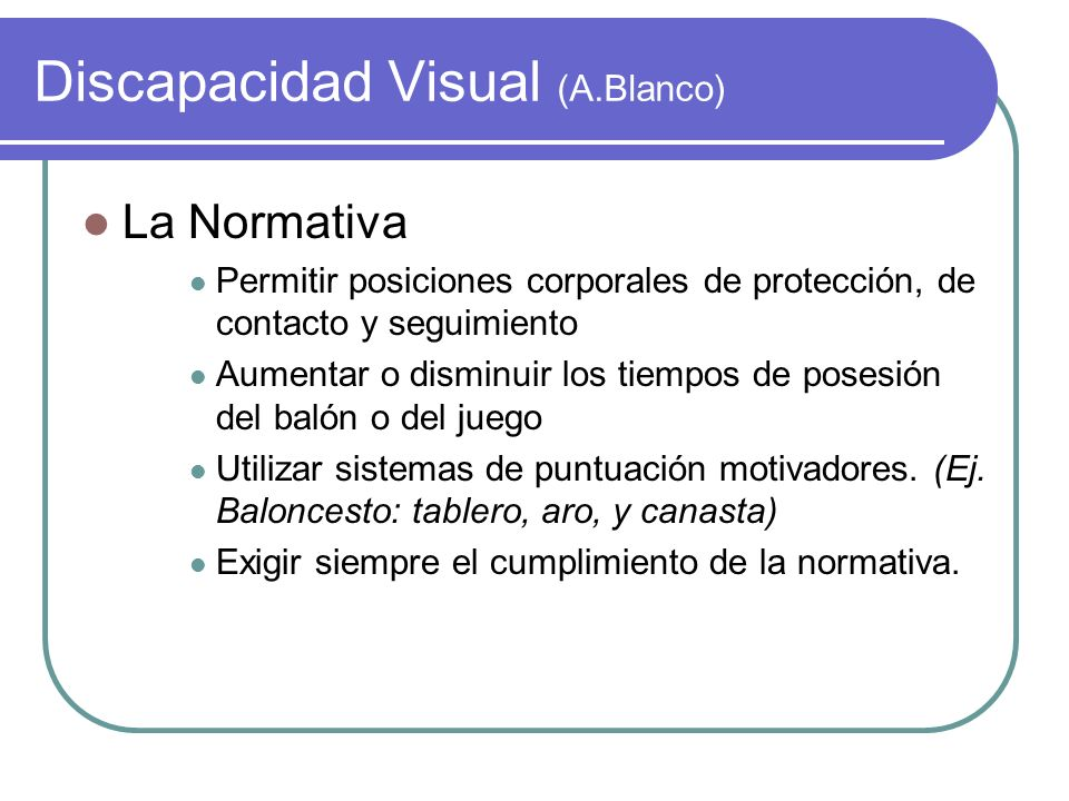 Discapacidad Visual (A.Blanco)