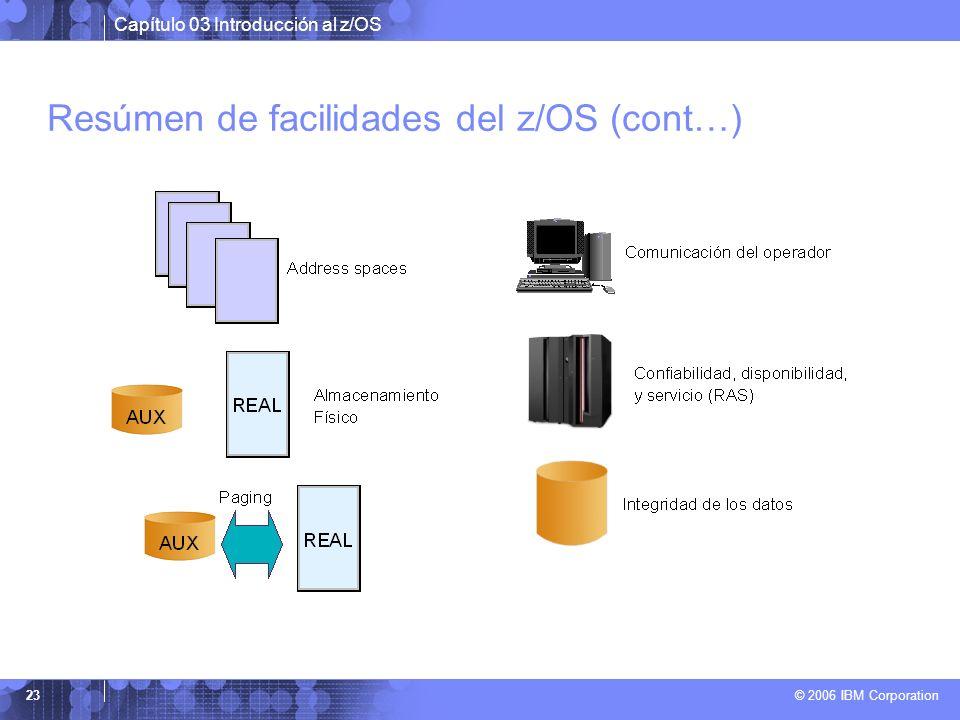 Resúmen de facilidades del z/OS (cont…)