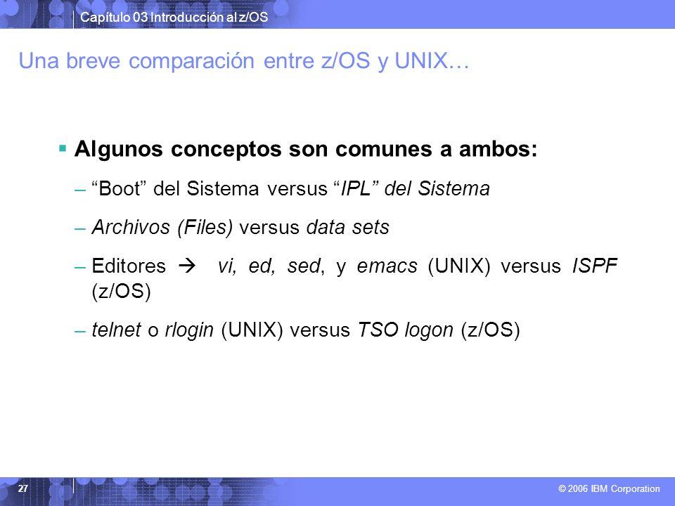 Una breve comparación entre z/OS y UNIX…