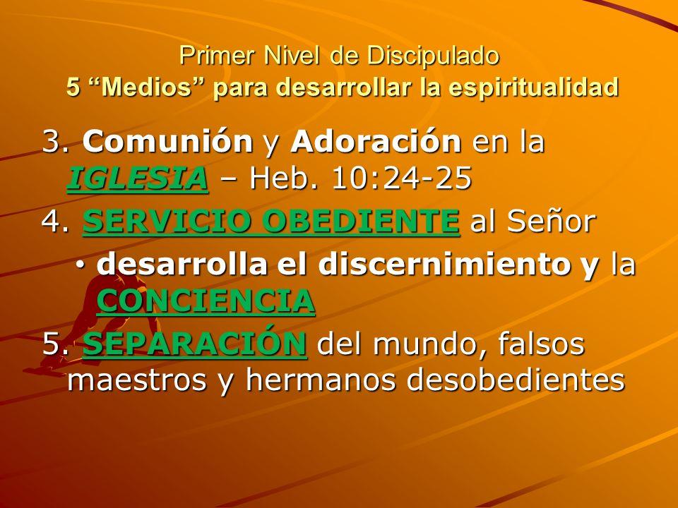 3. Comunión y Adoración en la IGLESIA – Heb. 10:24-25