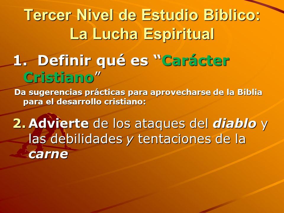 Tercer Nivel de Estudio Biblico: La Lucha Espiritual