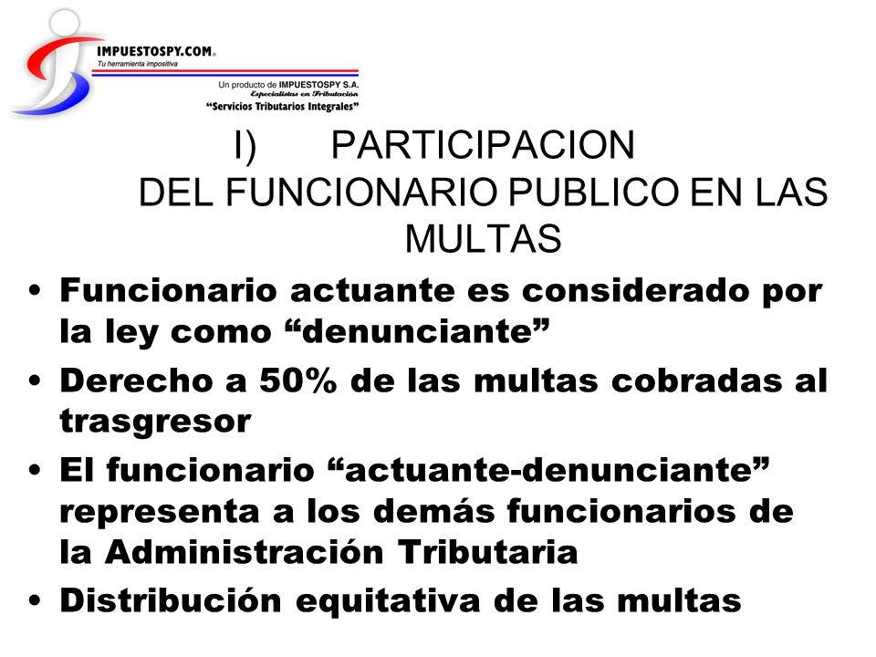 PARTICIPACION DEL FUNCIONARIO PUBLICO EN LAS MULTAS