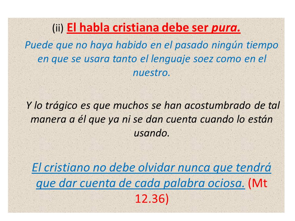 (ii) El habla cristiana debe ser pura.