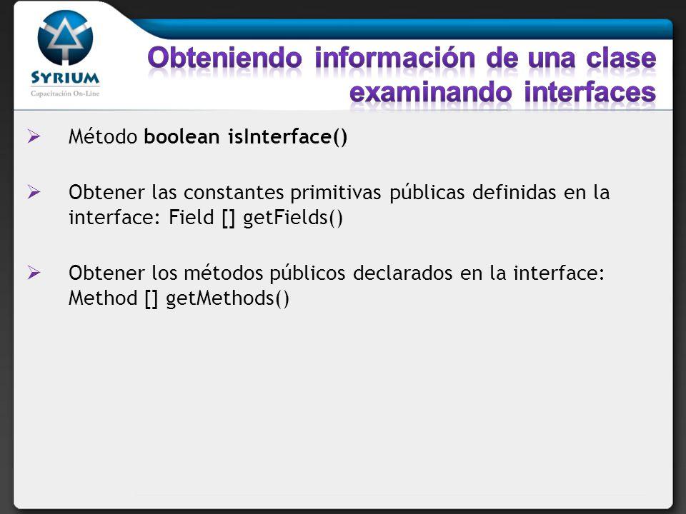Obteniendo información de una clase examinando interfaces