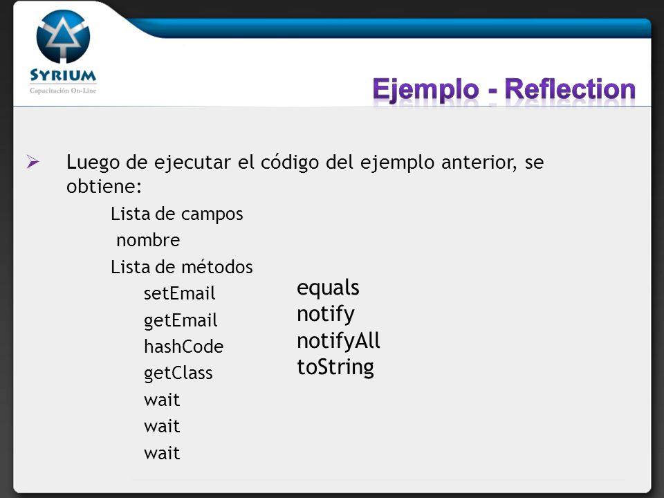 Ejemplo - Reflection equals notify notifyAll toString