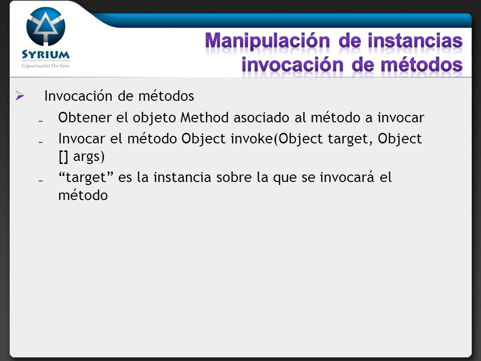 Manipulación de instancias invocación de métodos