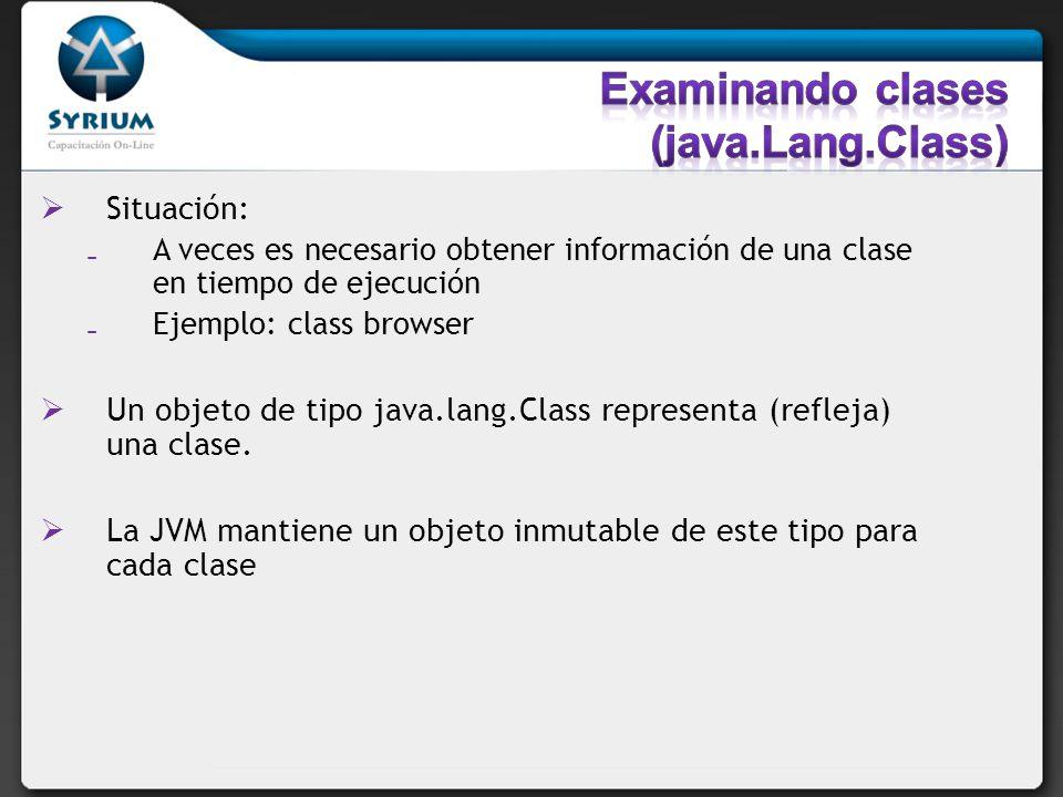 Examinando clases (java.Lang.Class)