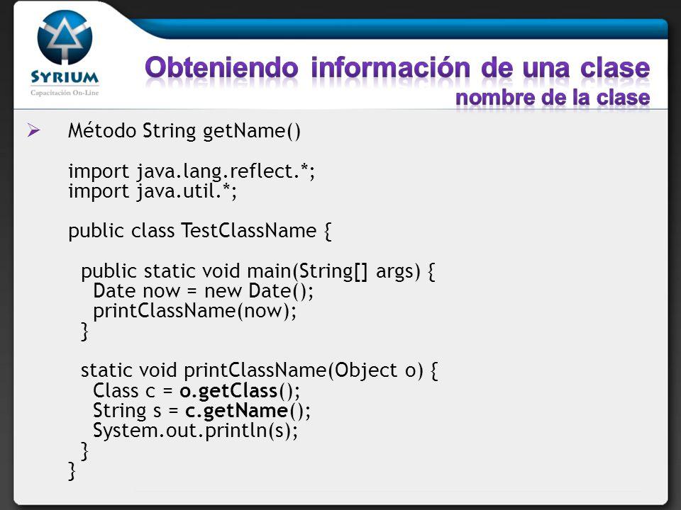 Obteniendo información de una clase nombre de la clase