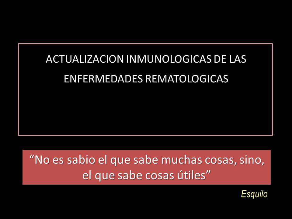 ACTUALIZACION INMUNOLOGICAS DE LAS ENFERMEDADES REMATOLOGICAS
