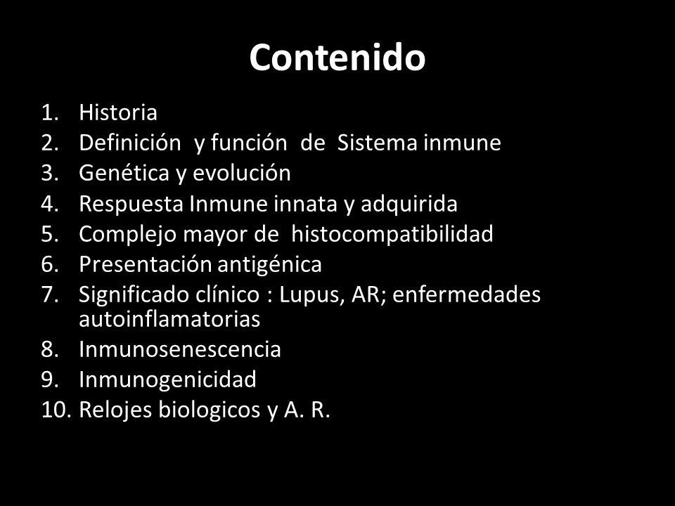 Contenido Historia Definición y función de Sistema inmune