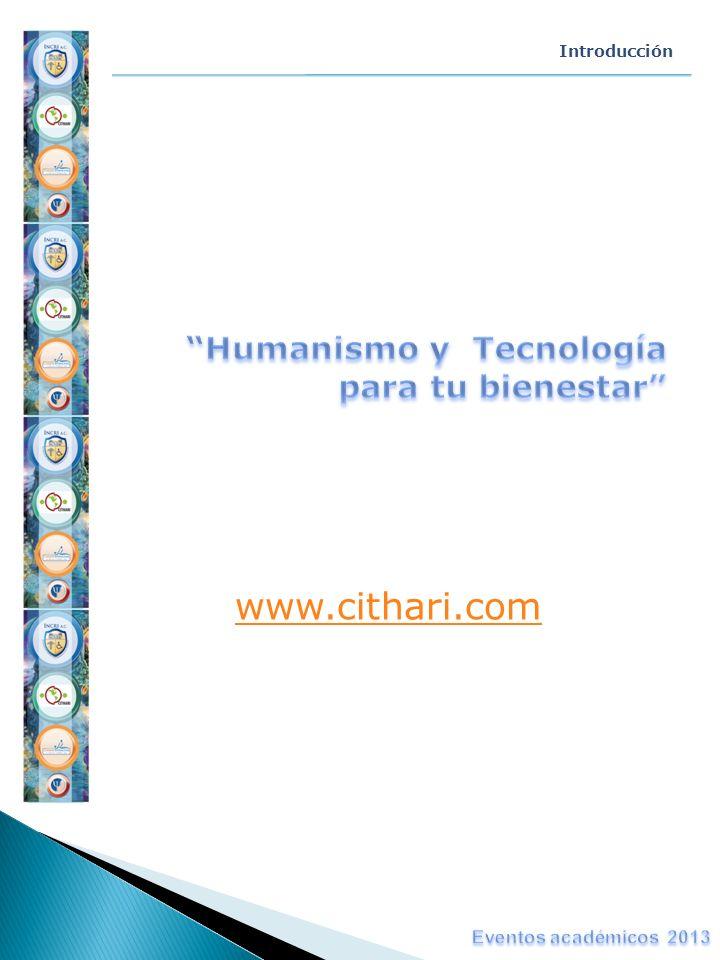 www.cithari.com Humanismo y Tecnología para tu bienestar