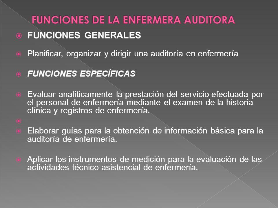 FUNCIONES DE LA ENFERMERA AUDITORA