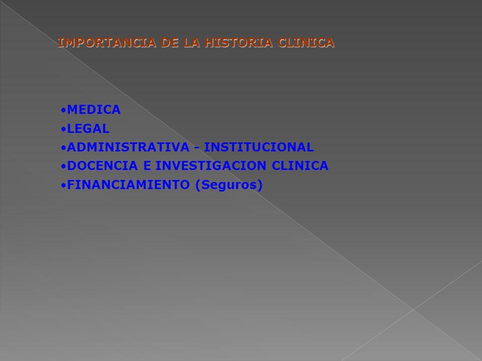 IMPORTANCIA DE LA HISTORIA CLINICA