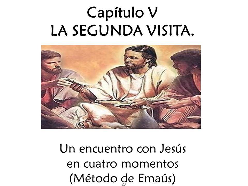 Capítulo V LA SEGUNDA VISITA.
