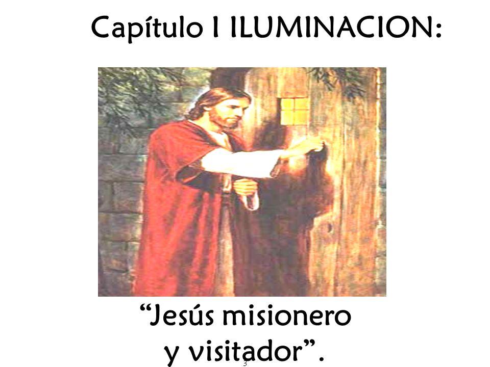 Capítulo I ILUMINACION: