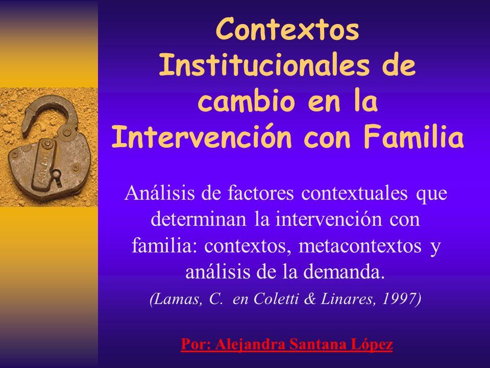 Contextos Institucionales de cambio en la Intervención con Familia