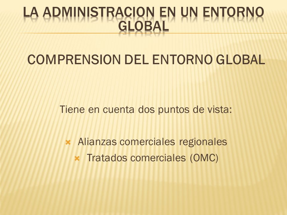 COMPRENSION DEL ENTORNO GLOBAL
