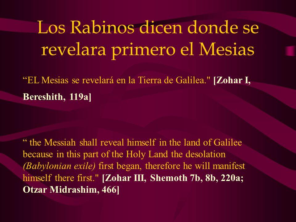 Los Rabinos dicen donde se revelara primero el Mesias