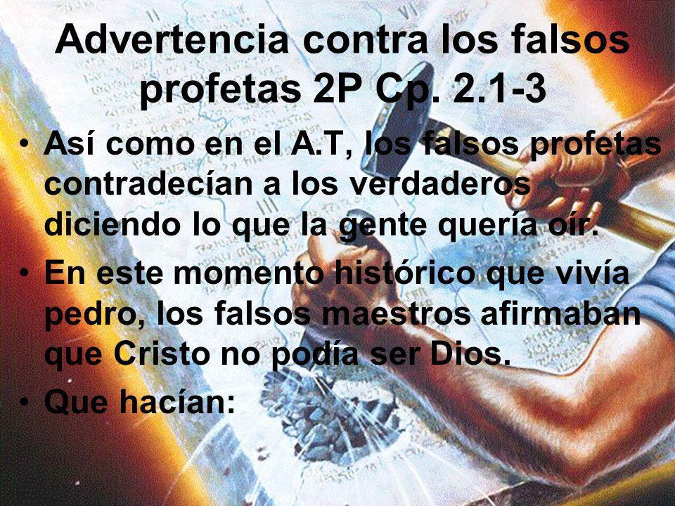 Advertencia contra los falsos profetas 2P Cp. 2.1-3